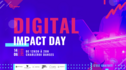 DIGITAL IMPACT DAY